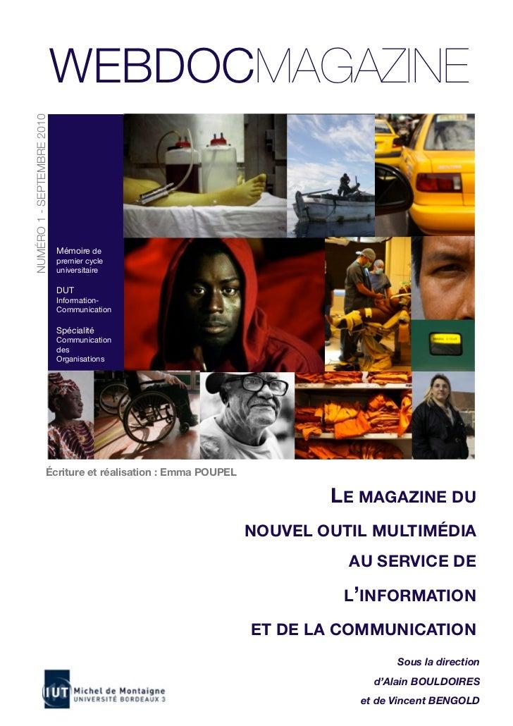 WEBDOCMAGAZINENUMÉRO 1 - SEPTEMBRE 2010                            Mémoire de                            premier cycle    ...