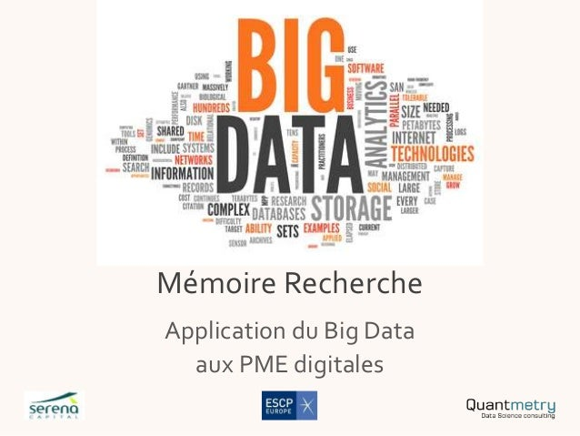 Mémoire Recherche Application du Big Data aux PME digitales