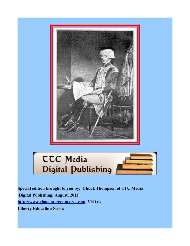 Special edition brought to you by; Chuck Thompson of TTC Media Digital Publishing; August, 2013 http://www.gloucestercount...