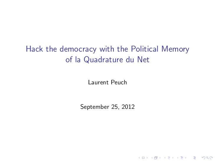 Hack the democracy with the Political Memory of la Quadrature du Net