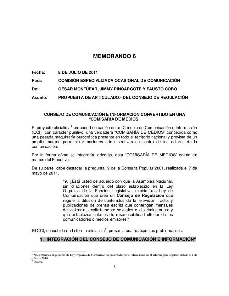 MEMORANDO 6Fecha:              8 DE JULIO DE 2011Para:               COMISIÓN ESPECIALIZADA OCASIONAL DE COMUNICACIÓNDe:  ...