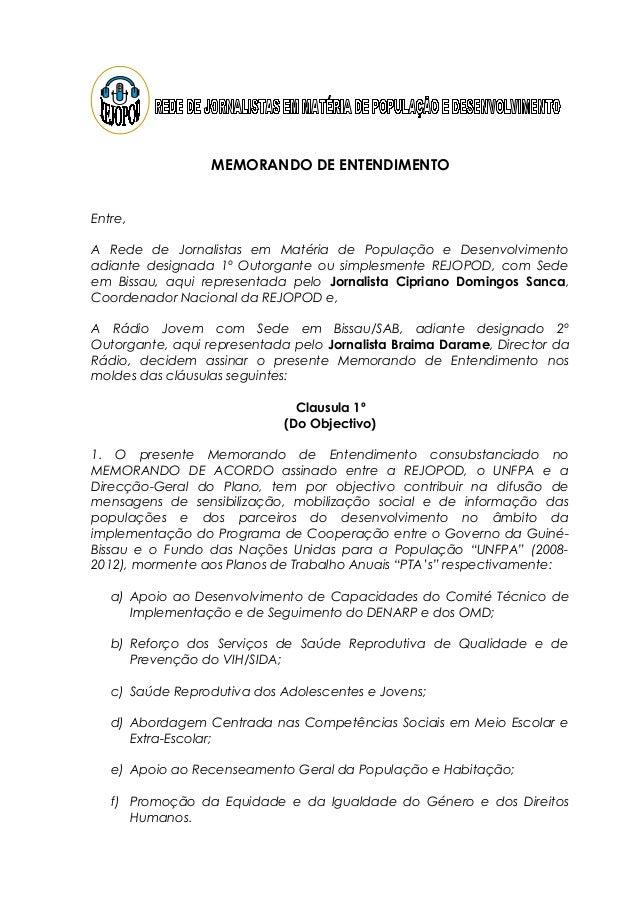 MEMORANDO DE ENTENDIMENTO Entre, A Rede de Jornalistas em Matéria de População e Desenvolvimento adiante designada 1º Outo...