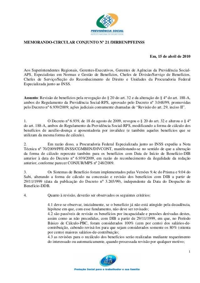 1MEMORANDO-CIRCULAR CONJUNTO Nº 21 /DIRBEN/PFEINSSEm, 15 de abril de 2010Aos Superintendentes Regionais, Gerentes-Executiv...