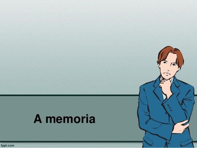 A memoria