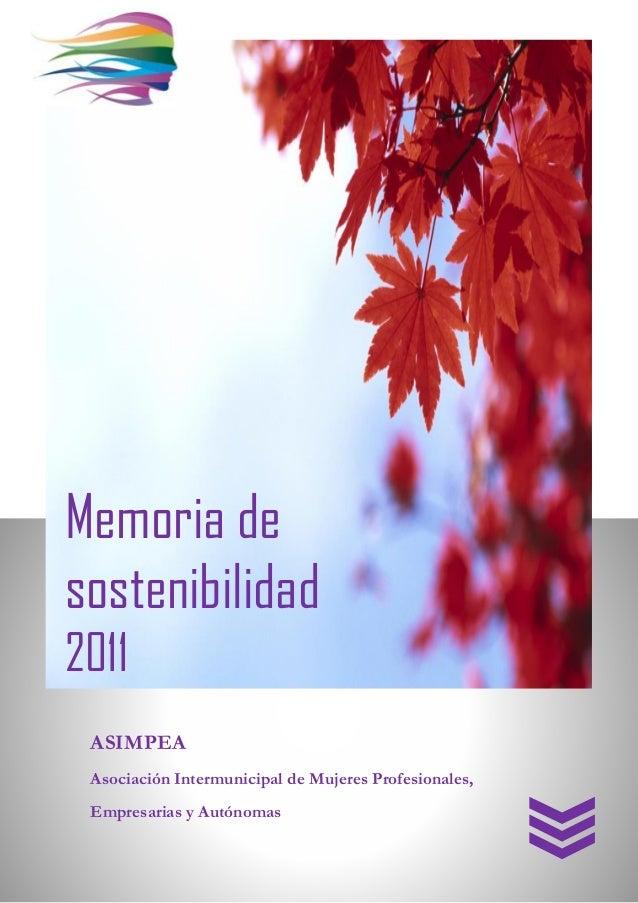 Memoria de sostenibilidad 2011 ASIMPEA Asociación Intermunicipal de Mujeres Profesionales, Empresarias y Autónomas