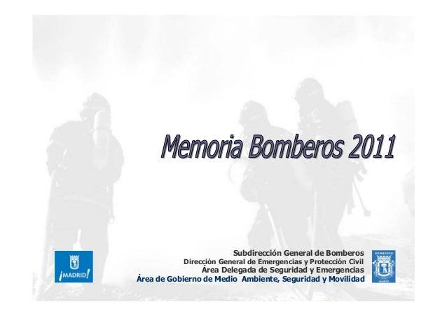 Memoria bomberos Madrid.2011
