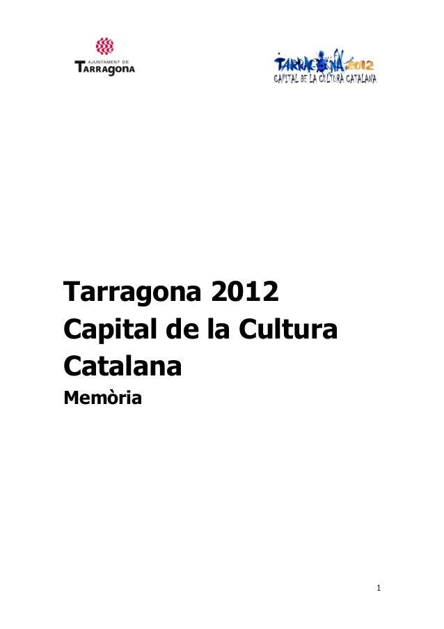 1Tarragona 2012Capital de la CulturaCatalanaMemòria