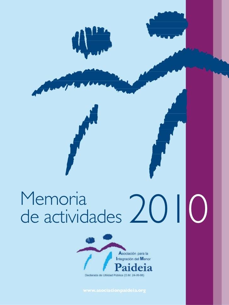 Memoriade actividades           2010        www.asociacionpaideia.org