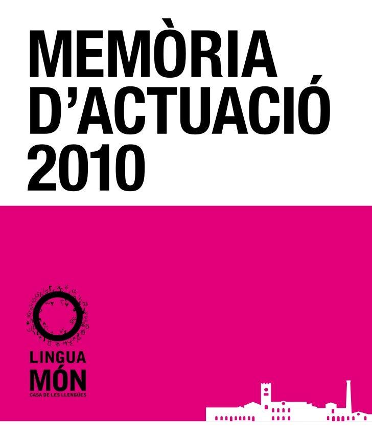 2   MEMÒRIA D'ACTUACIÓ 2010   EQUIP I COL·LABORADORS   3