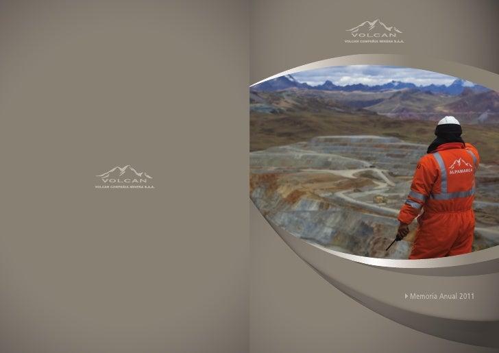 Volcan Compañía Minera S.A.A     Memoria Anual 2011                               1
