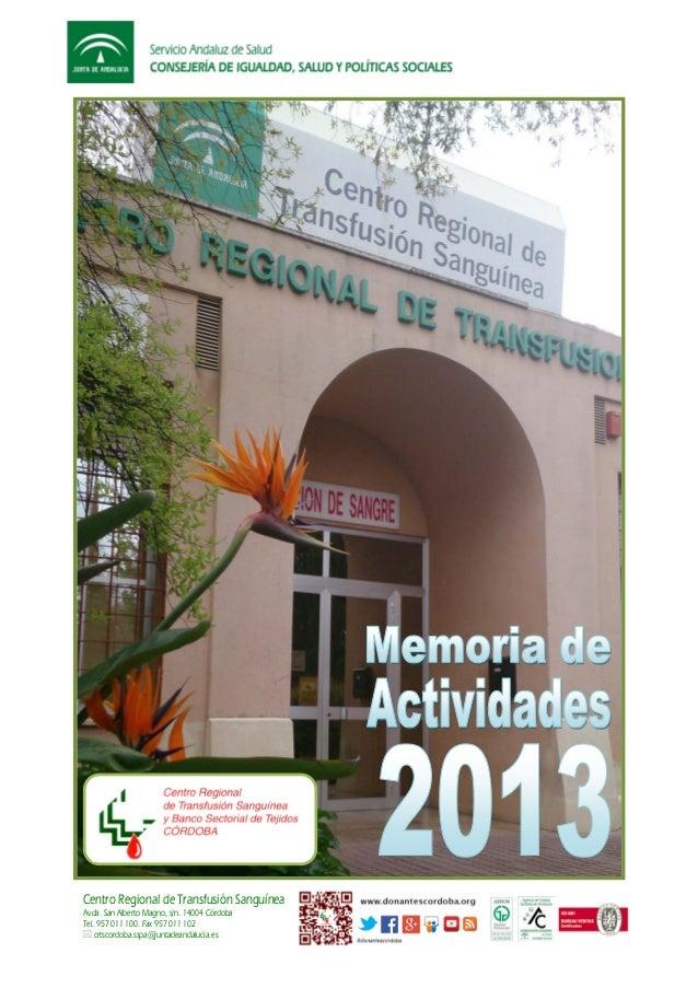 Centro Regional de Transfusión Sanguínea Avda. San Alberto Magno, s/n. 14004 Córdoba Tel. 957 011 100. Fax 957 011 102  c...