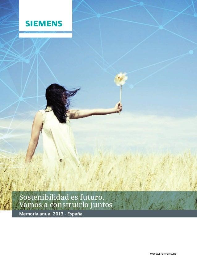Memoria Sostenibilidad 2014: Siemens, el mejor socio comercial para afrontar el futuro