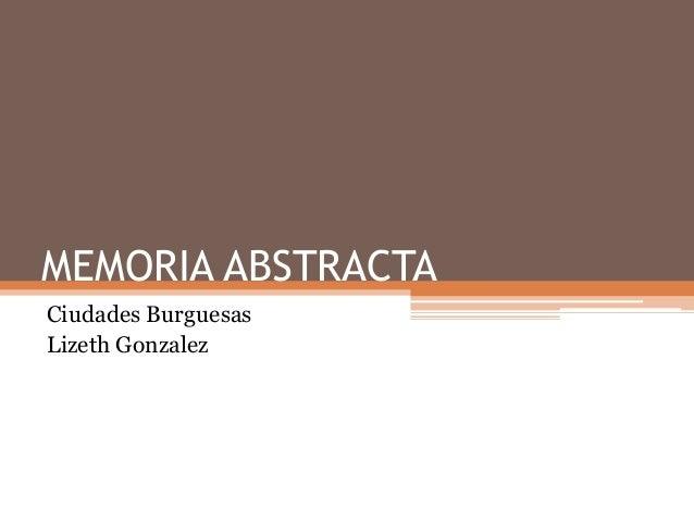 Memoria abstracta ciudades burguesas