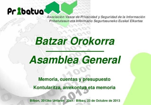 Pribatua - Memoria actividades, cuentas y presupuesto - I Asamblea General Extraordinaria