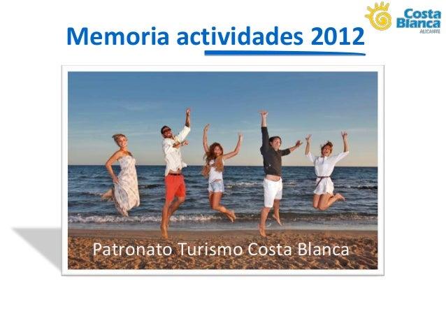 Memoria Actuaciones Patronato Turismo Costa Blanca 2012