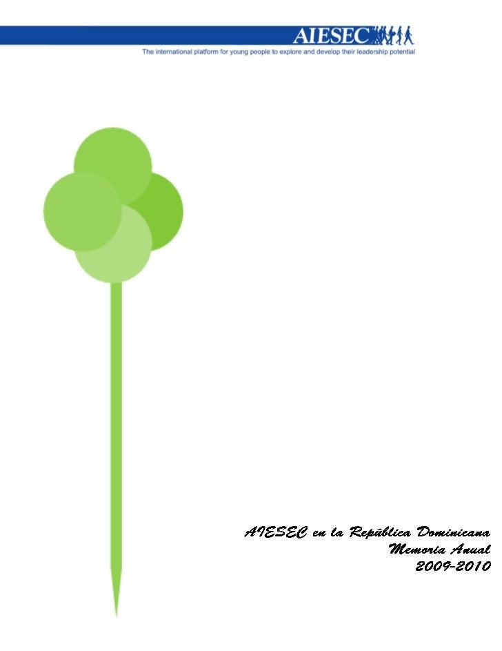 AIESEC……………………….……04            AIESEC………………………..……04Qué envisionamos…….…….04        Our values…………………..……05Nuestro impact...