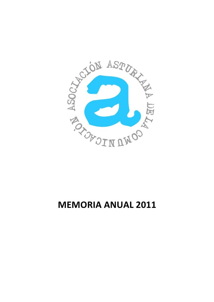 Asociación Asturiana de la Comunicación - Memoria 2011