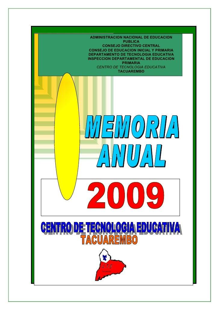 Memoria Anual Tacuarembó 2009. Centro de Tecnología Educativa de Tacuarembó