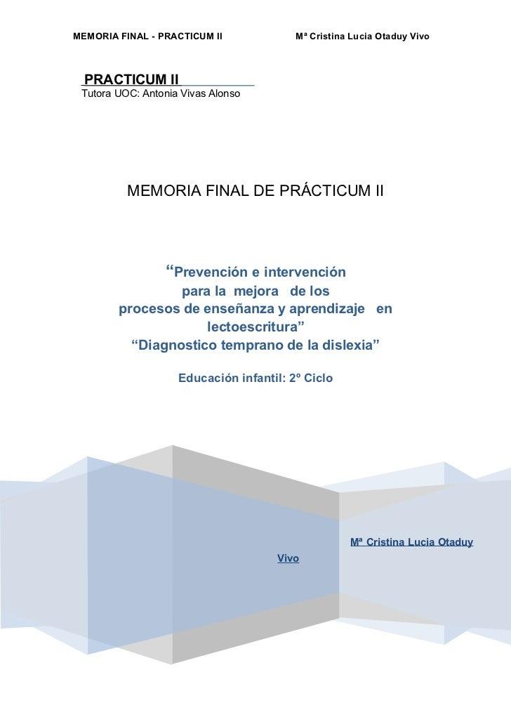 MEMORIA FINAL - PRACTICUM II             Mª Cristina Lucia Otaduy Vivo  PRACTICUM II Tutora UOC: Antonia Vivas Alonso     ...