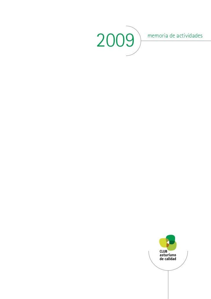 Memoria de actividades del Club Asturiano de Calidad.Año 2009