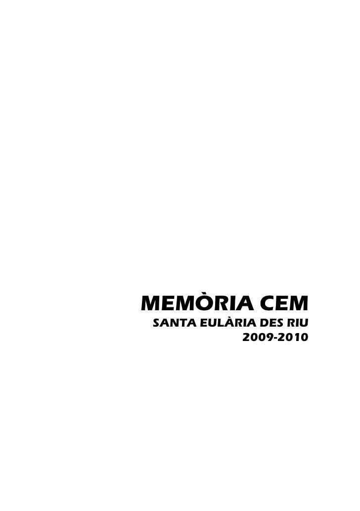 MEMÒRIA CEMSANTA EULÀRIA DES RIU           2009-2010