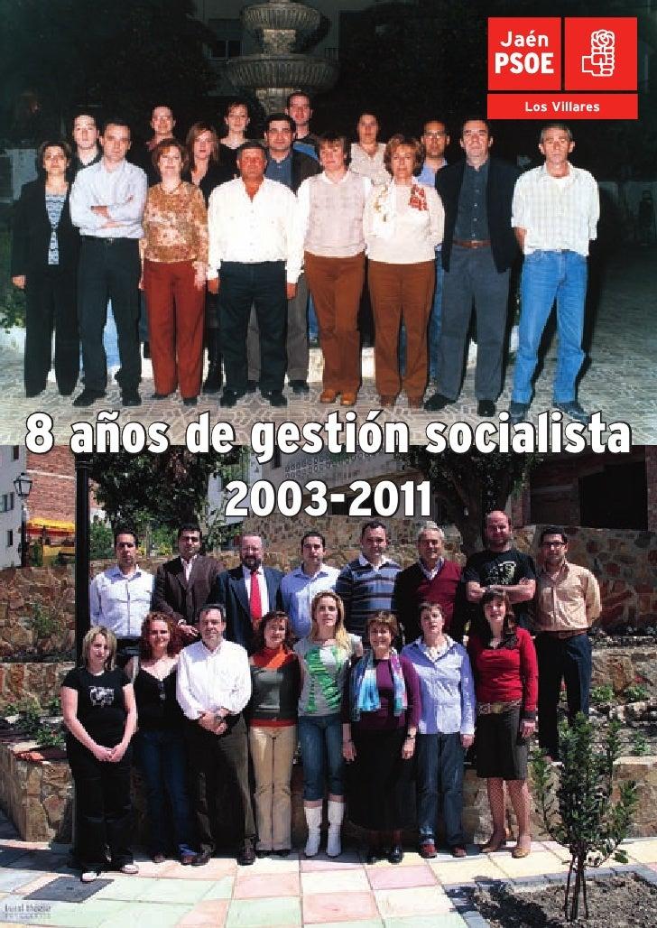 8 años de gestión socialista         2003-2011 1