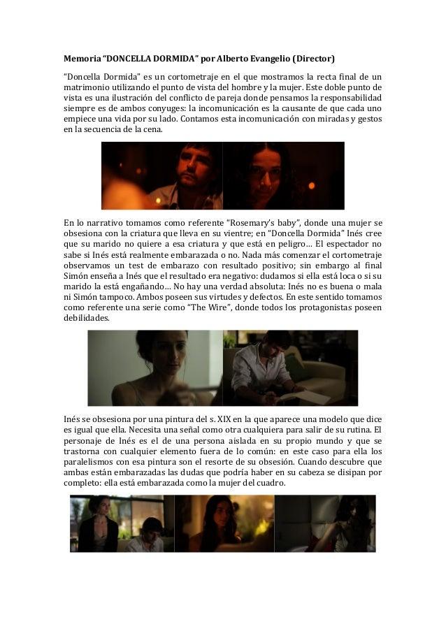 """Memoria """"DONCELLA DORMIDA"""" por Alberto Evangelio (Director)""""Doncella Dormida"""" es un cortometraje en el que mostramos la re..."""