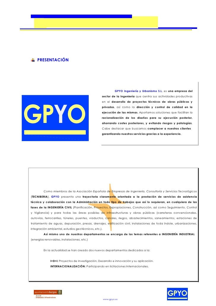 PRESENTACIÓN                                                              GPYO Ingeniería y Urbanismo S.L. es una empresa ...