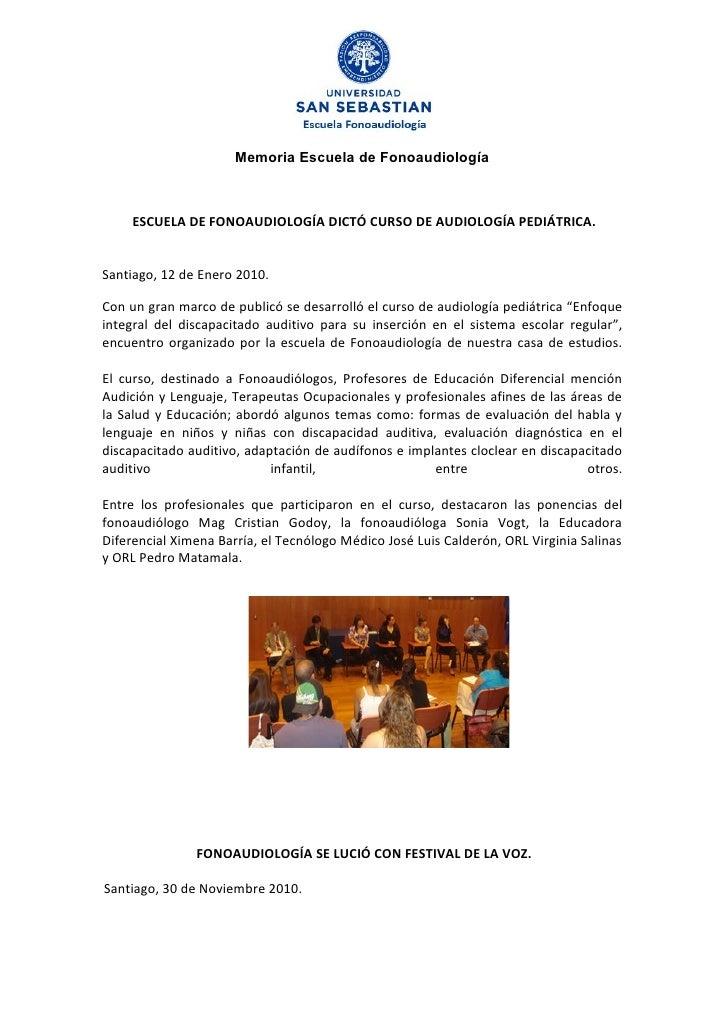 Memoria Escuela de Fonoaudiología         ESCUELA DE FONOAUDIOLOGÍA DICTÓ CURSO DE AUDIOLOGÍA PEDIÁTRICA.   Santiago, 12 d...