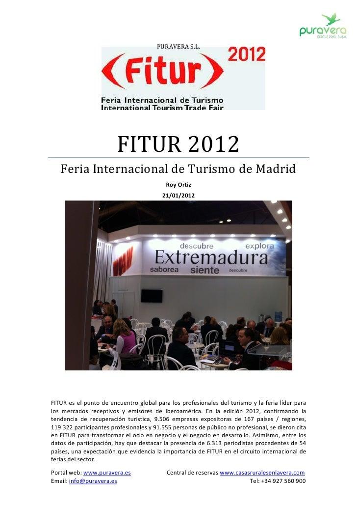 PURAVERA S.L.                        FITUR 2012   Feria Internacional de Turismo de Madrid                                ...