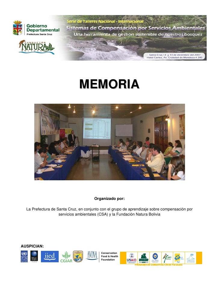 MEMORIA                                            Organizado por:    La Prefectura de Santa Cruz, en conjunto con el grup...