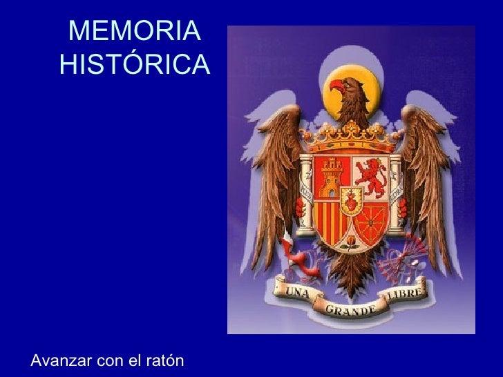 MEMORIA HISTÓRICA Avanzar con el ratón