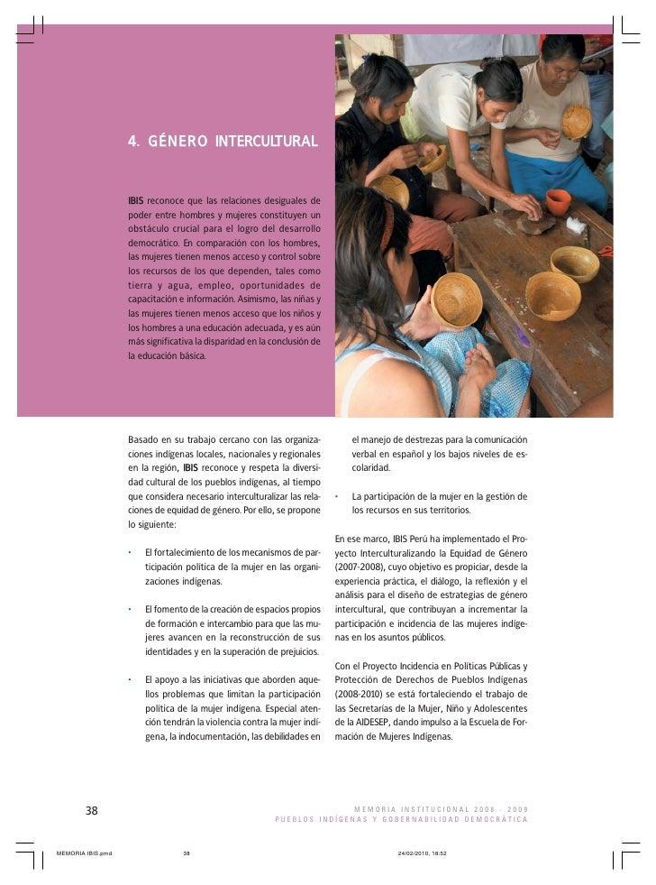 4. GÉNERO INTERCULTURAL        IBIS reconoce que las relaciones desiguales de      poder entre hombres y mujeres constituy...