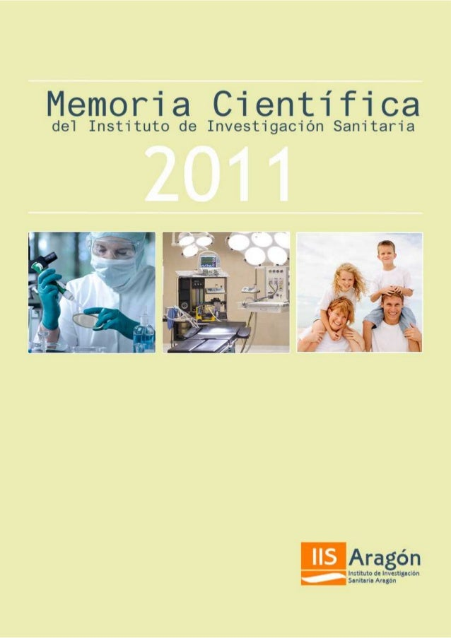 MEMORIA CIENTÍFICA DEL INSTITUTO DE INVESTIGACIÓN SANITARIA ARAGÓN. AÑO 2010