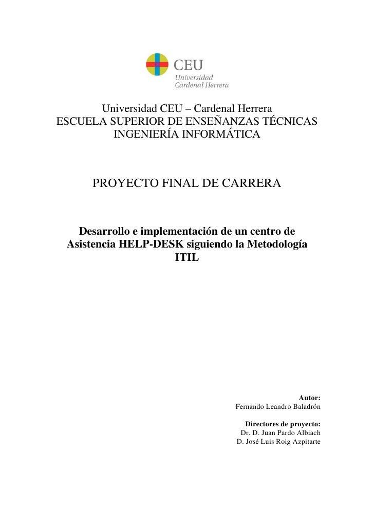 Universidad CEU – Cardenal Herrera ESCUELA SUPERIOR DE ENSEÑANZAS TÉCNICAS          INGENIERÍA INFORMÁTICA         PROYECT...
