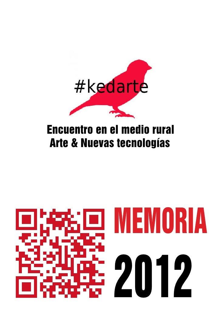 Encuentro en el medio rural Arte & Nuevas tecnologías              MEMORIA              2012