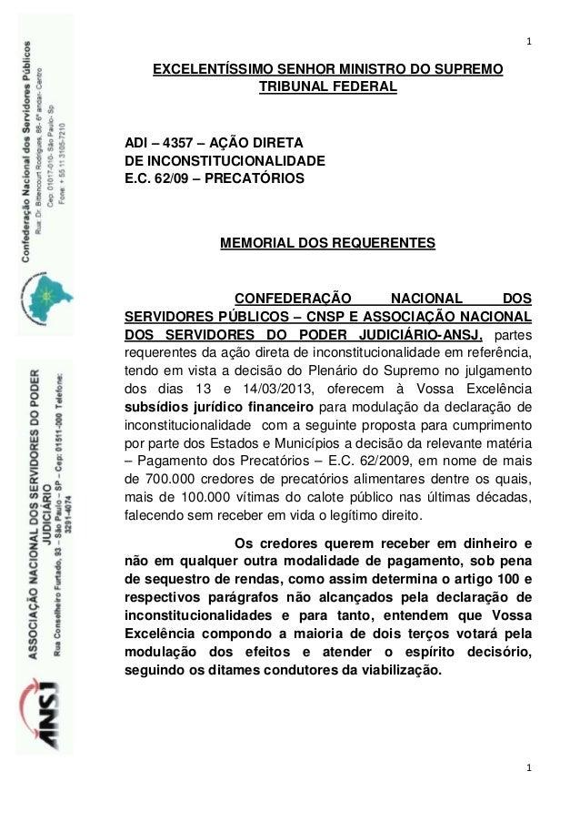 1    EXCELENTÍSSIMO SENHOR MINISTRO DO SUPREMO                 TRIBUNAL FEDERALADI – 4357 – AÇÃO DIRETADE INCONSTITUCIONAL...