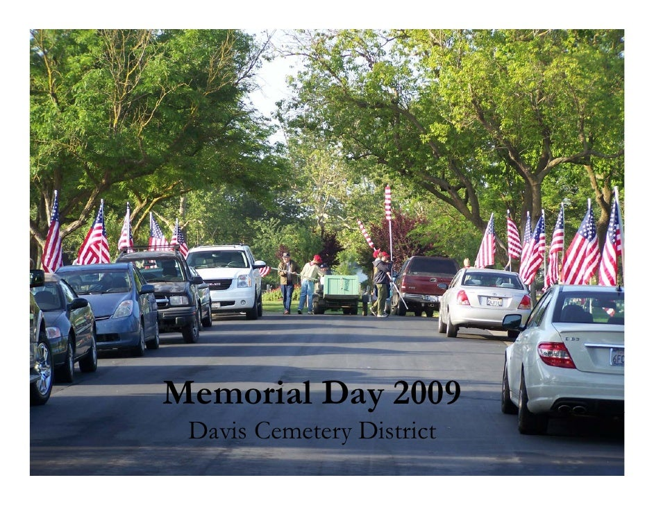 Memorial Day 2009  Davis Cemetery District