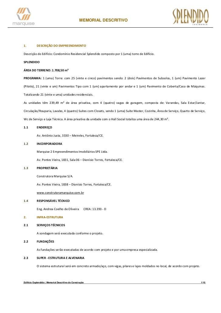 MEMORIAL DESCRITIVO1.          DESCRIÇÃO DO EMPREENDIMENTODescrição do Edifício: Condomínio Residencial Splendido composto...
