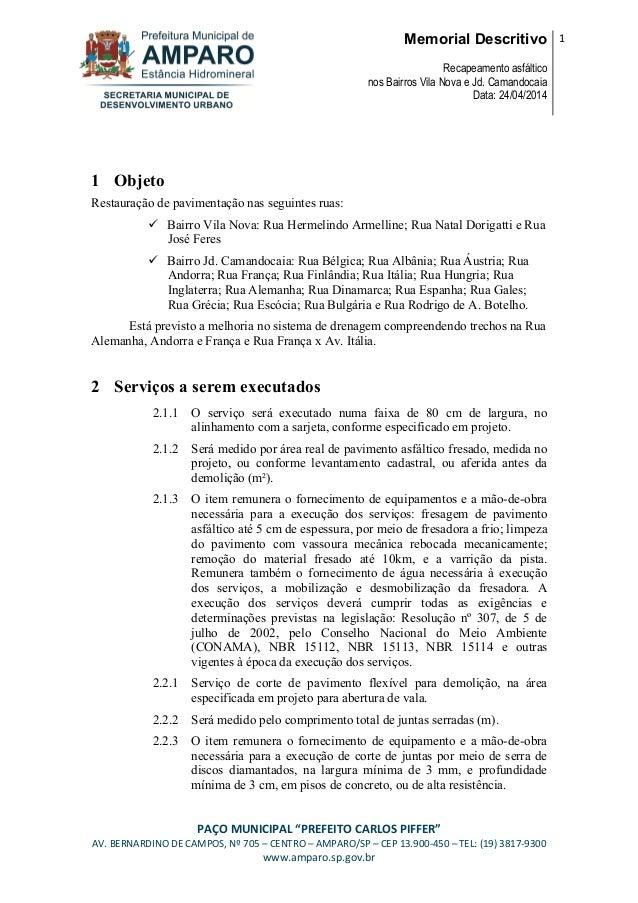 "Memorial Descritivo Recapeamento asfáltico nos Bairros Vila Nova e Jd. Camandocaia Data: 24/04/2014 1 PAÇO MUNICIPAL ""PREF..."