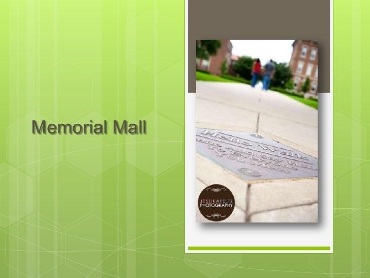 Memorial Mall<br />