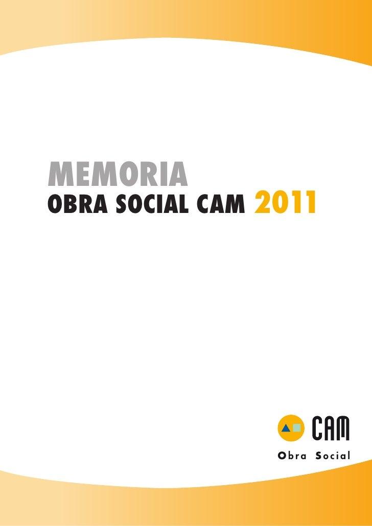 Memoria Obra Social 2011 - CAM