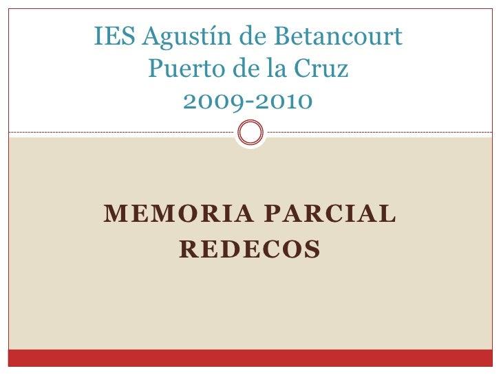 IES Agustín de BetancourtPuerto de la Cruz2009-2010<br />Memoria parcial <br />rEDecOS<br />