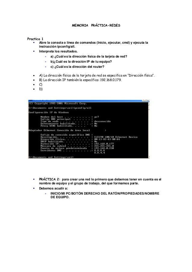 MEMORIA PRÁCTICA-REDES Practica 1  Abre la consola o línea de comandos (Inicio, ejecutar, cmd) y ejecuta la instrucción i...