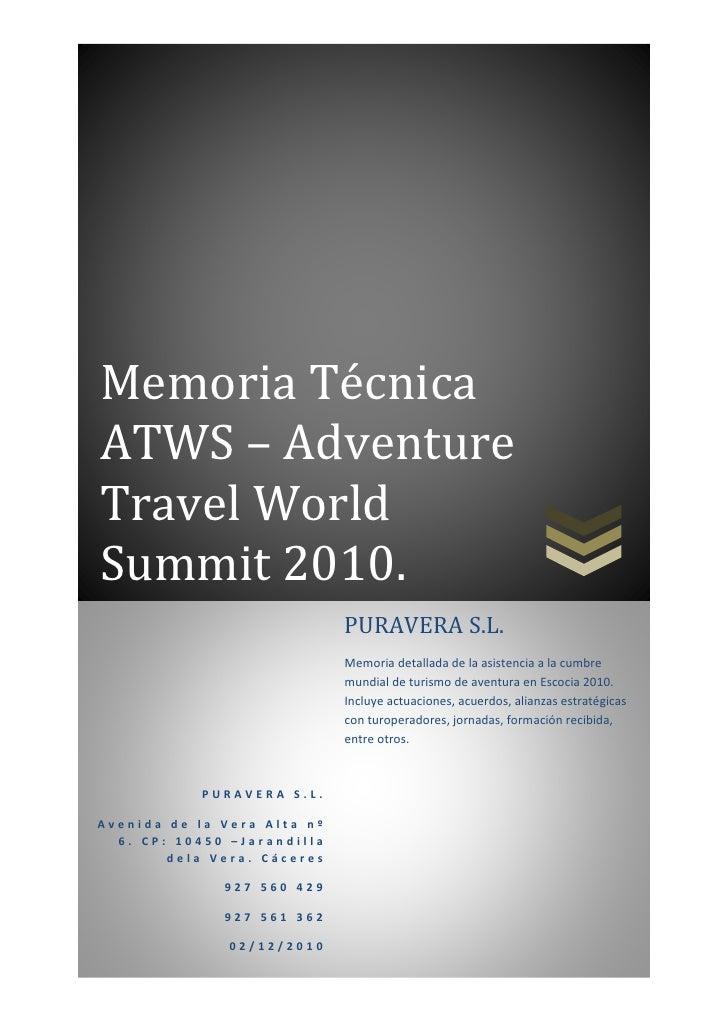 Memoria TécnicaATWS – AdventureTravel WorldSummit 2010.                             PURAVERA S.L.                         ...
