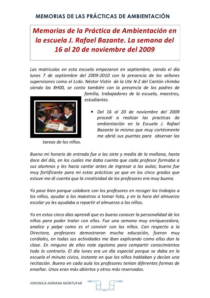 MEMORIAS DE LAS PRÁCTICAS DE AMBIENTACIÓN   Memorias de la Práctica de Ambientación en  la escuela J. Rafael Bazante. La s...