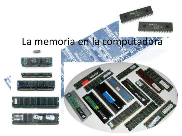 La memoria en la computadora