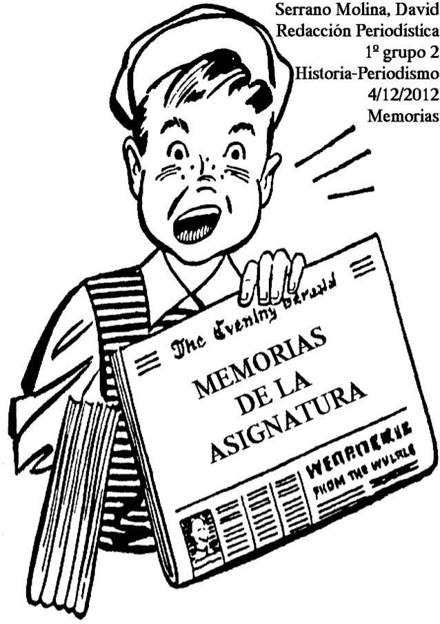 1                                                          MEMORIAS DE REDACCIÓN PERIODÍSTICAÍNDICE     BLOQUE I. La infor...