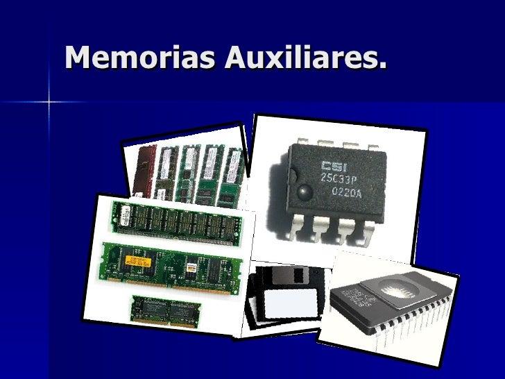 Memorias Auxiliares.