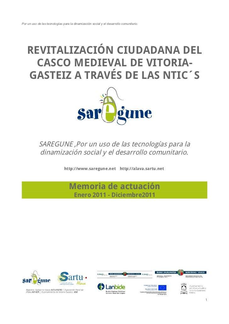 Por un uso de las tecnologías para la dinamización social y el desarrollo comunitario.   REVITALIZACIÓN CIUDADANA DEL    C...